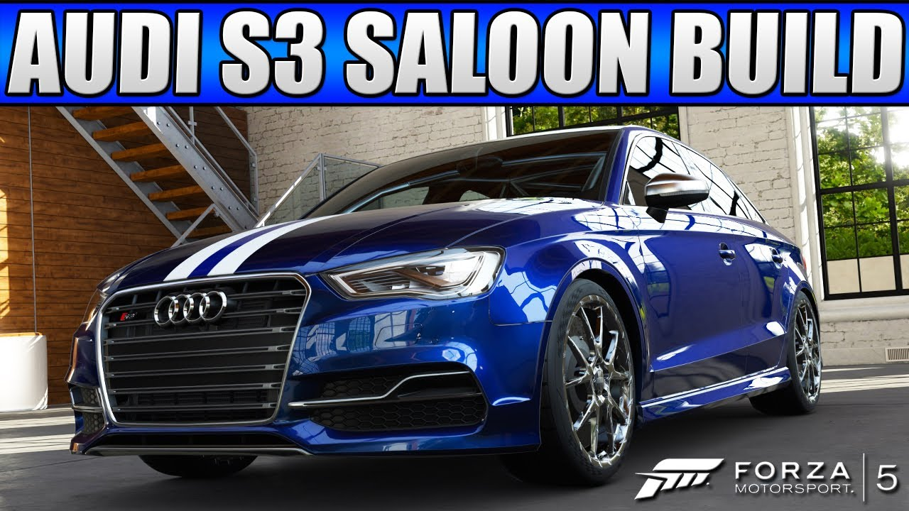 Forza 5 Custom Cars 33 2015 Audi S3 Saloon July Dlc