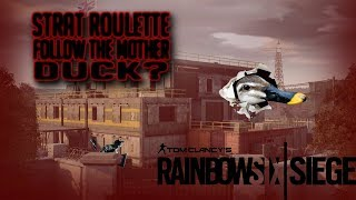 Follow the mother duck💀Rainbow Six Siege💀Strat roulette💀FT PCS Gaming