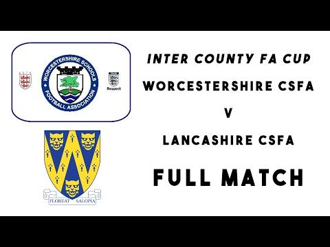 Worcestershire CSFA U14s 0 - 3 Lancashire CSFA U14s | Inter County FA Cup | Full 70 mins