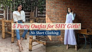 5 Easy Party Outfits for SHY Girls| No SHORT CLOTHING|Sonia Garg