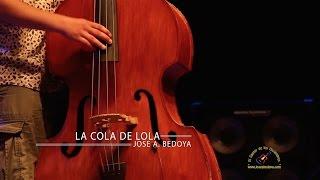LA COLA DE LOLA - JOSE A BEDOYA (CON LETRA)