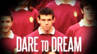 Gareth Bale ● Dare to Dream ● 2010/15 | HD