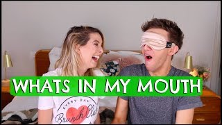 WHATS IN MY MOUTH W/ ZOE