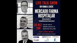 TALK SHOW - 02 DEZEMBRO 2020 - MERCADO FARMA HOSPITALAR