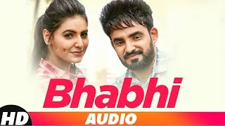 Bhabi (Audio Song) | Resham Anmol | Latest Punjabi Songs 2018 | Speed Records