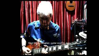 Meet Mister Callaghan (Eric Spear) - guitar cover by Johny Damar