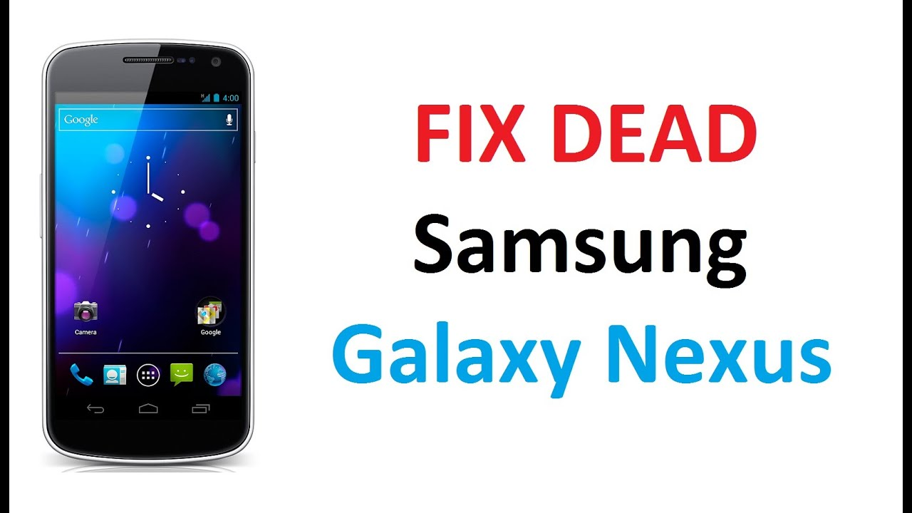 FIX DEAD SAMSUNG GALAXY NEXUS - Unbrick Easy Method / Part-1
