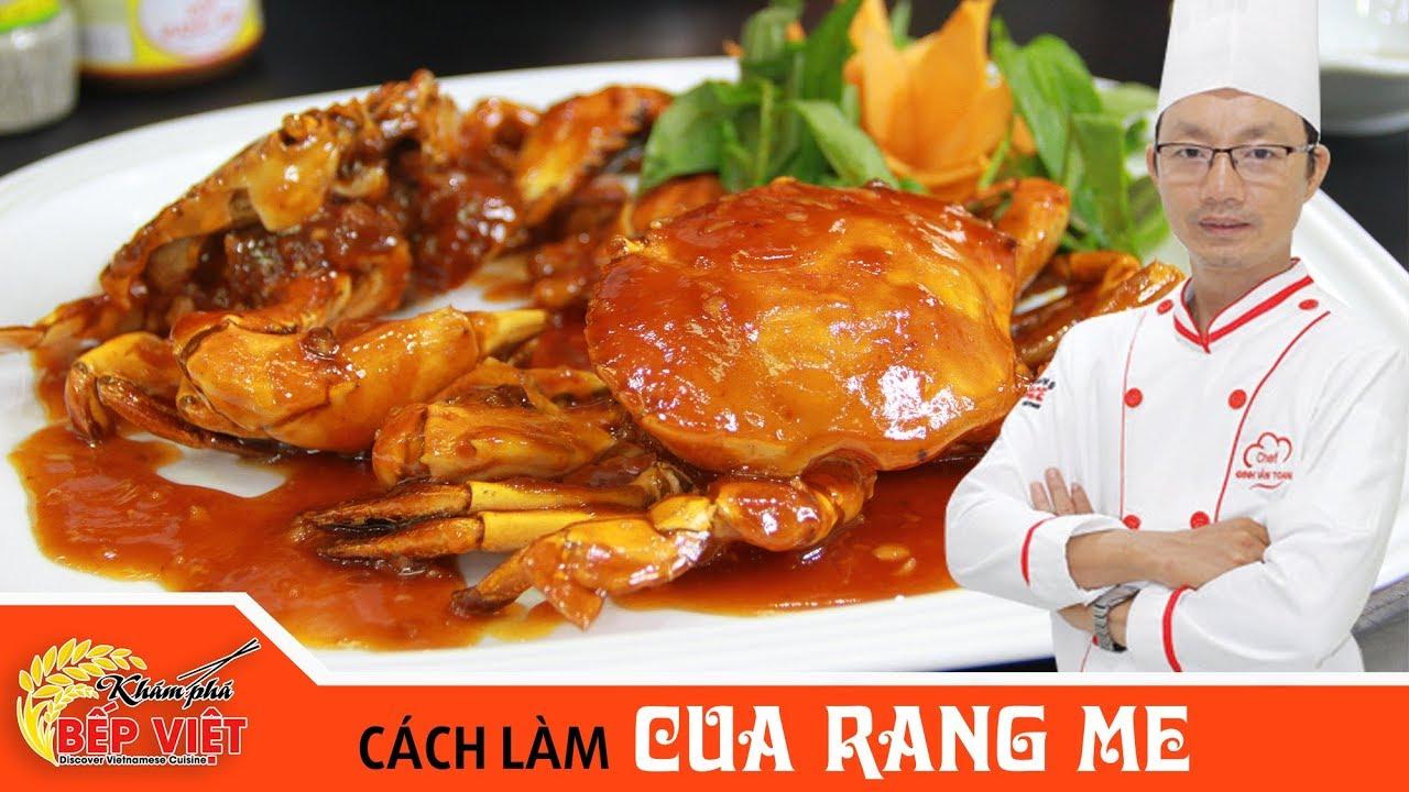 Cách làm Cua Rang Me thật ngon cùng Chef Toan | How to make Tamarind Crab