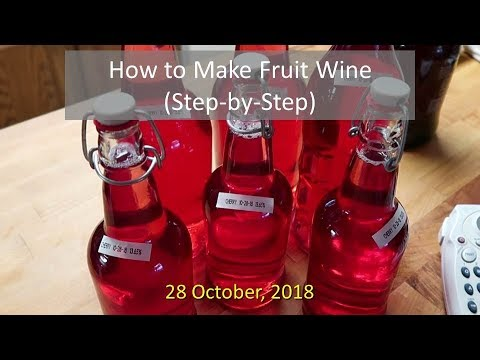 How To Make Fruit Wine (Step By Step)