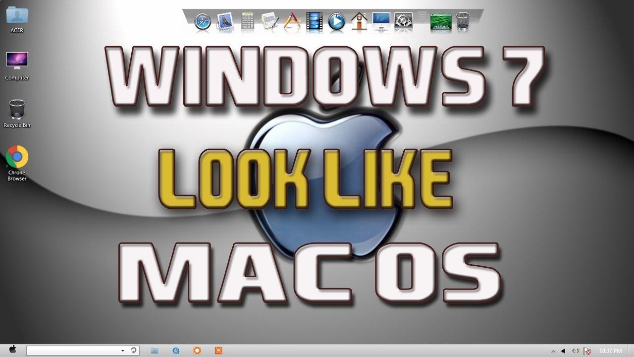 Make Windows 7 Look Like Mac OS