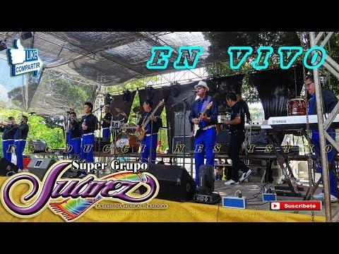 SÚPER GRUPO JUÁREZ en Salina Cruz |Audio 75|