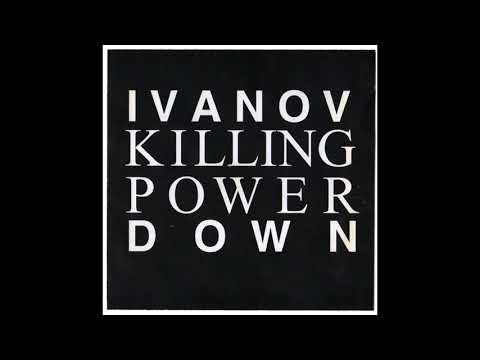 Ivanov Down - Killing Power (Lo-Fi, Noise, Post-Punk/Ukraine/1992) [Full Album]