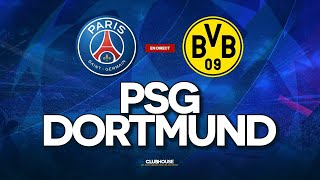 🔴 PSG - DORTMUND // CHAMPIONS LEAGUE // ClubHouse ( paris vs bvb )