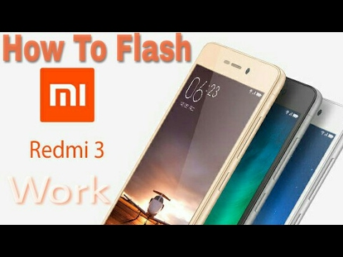 Cara Flash Xiaomi Redmi 3 Bootloop Softbrick Matot Work Youtube