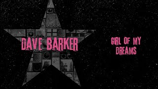 Dave Barker - Girl of My Dreams (Official Audio)   Jet Star Music