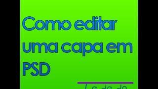 Luandando Tutoriais #1 Como editar uma capa em PSD
