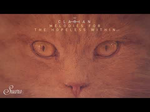 Clarian - Melody For The Hopeless Within (Original Mix) [Suara] Mp3