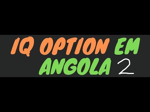 IQ Option em Angola (Parte 2)