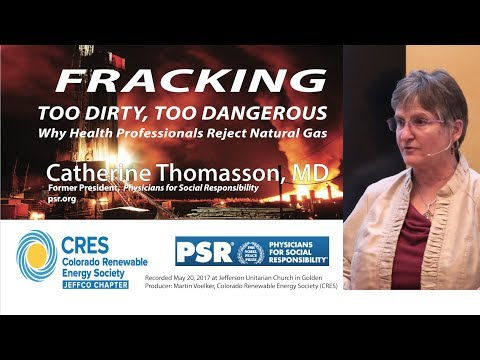 Fracking – Too Dirty, too dangerous. Why Health Professionals Reject Natural Gas.