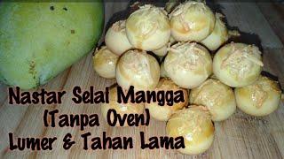 Nastar Selai Mangga Lumer Teflon (Tanpa Oven) || Cocok Bagi Pemula