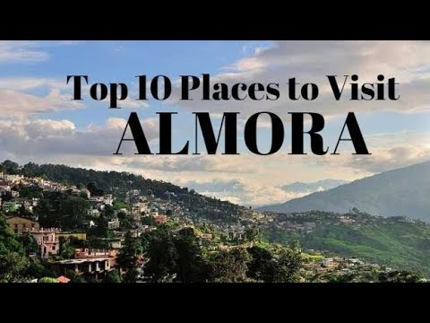 10 Best Places to Visit in Almora