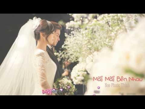 Mãi Mãi Bên Nhau - Noo Phước Thịnh [ Lyrics MV ]