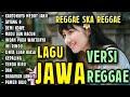 Dangdut Jawa Versi Reggae Mix  Album Terbaru Januari 2020