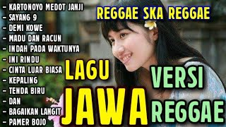 Top Hits -  Dangdut Jawa Versi Reggae Mix Full Album