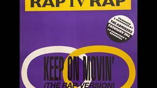 Gambar cover Rap IV Rap - Keep On Movin' Rap (Saturday Night Version)(ZYX Records 1989)