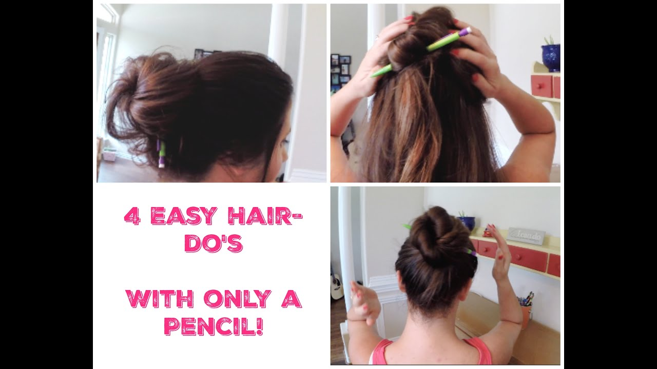 Easiest Hairstyles Ever ~ 4 Hair Styles with Just a Pencil! Hairdo\'s ...