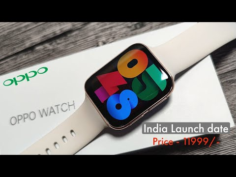 Oppo Smartwatch India Launch Date And  Price