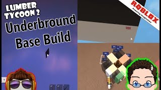 Roblox - Lumber Tycoon 2 - Attempting to build a base underground