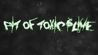Pit Of Toxic Slime - Promo Trailer Death Metal Industries - Dani Zed