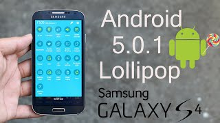 Galaxy S4 Android 5.0.1 Lollipop Brings Galaxy S6 Features