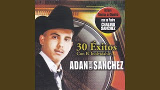 Watch Adan Chalino Sanchez Nieves De Enero a Dueto Con Chalino Sanchez video