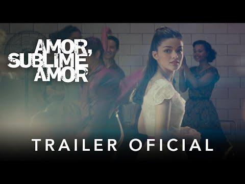 Amor, Sublime Amor | Trailer Oficial