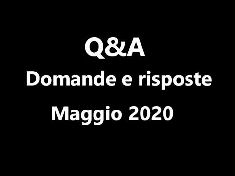 Q&A #5 Maggio 2020