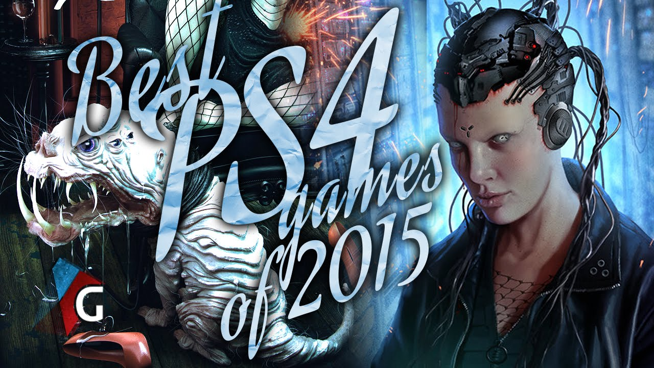 Top 10 Best PS4 Games of 2015: Looking Forward