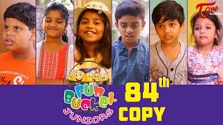 Fun Bucket JUNIORS | Episode 84 | Kids Funny Videos | Comedy Web Series | By Sai Teja   TeluguOne