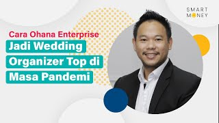 Cara Ohana Enterprise Jadi Wedding Organizer Top di Masa Pandemi