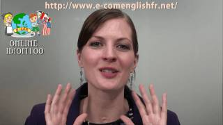 Apprendre l'Anglais en Ligne: Les idiomes 92/100
