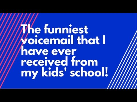 Funniest voicemail ever