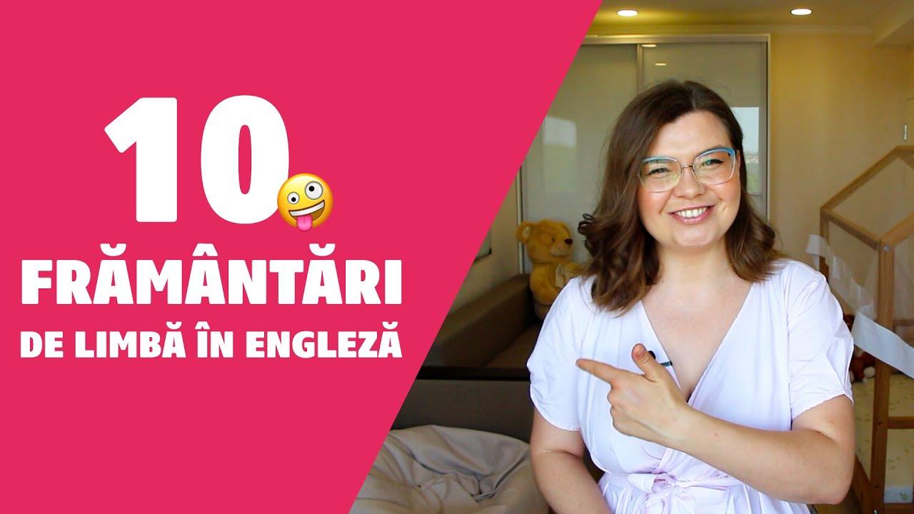 10 Frământări de Limbă în Engleză | ÎNVAȚĂ ENGLEZA