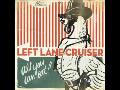 Left Lane Cruiser - Waynedale