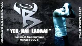 Badmash | Hindi Rap Guru | Yeh Hai Ladaai