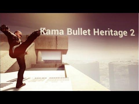 Прохождение Kama Bullet Heritage 2
