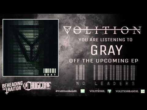 Volition - Gray