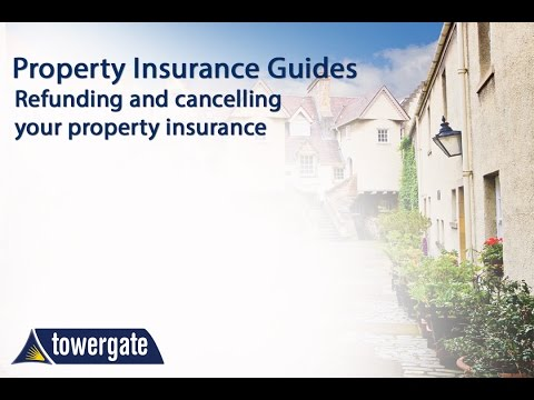 Refunding and Cancelling your Property Insurance