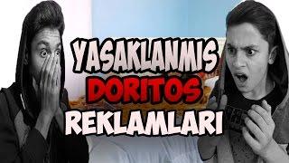 YASAKLANMIŞ DORİTOS REKLAMLARI!!! /wGençHane