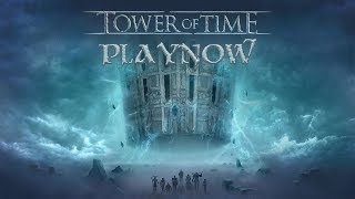 PlayNow: Tower of Time (Early Access) | PC Gameplay